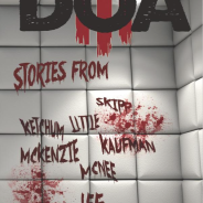 "DOA III – featuring the all new novelette ""The Bitch"""
